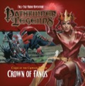 Pathfinder Legends—Curse of the Crimson Throne #6: Crown of Fangs