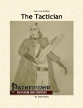 Master of the Battlefield: The Tactician (PFRPG) PDF
