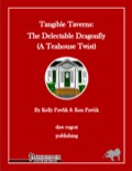 Tangible Taverns—The Delectable Dragonfly: A Tea House Twist (PFRPG) PDF