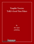 Tangible Taverns: Tuffy's Good Time Palace (PFRPG) PDF