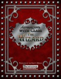 Advancing with Class: The Wizard (PFRPG) PDF