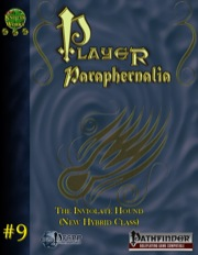 Player Paraphernalia #9: The Inviolate Hound (PFRPG) PDF
