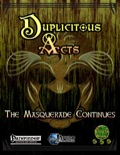 Duplicitous Acts: The Masquerade Continues (PFRPG) PDF