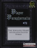 Player Paraphernalia #72—Hybrid Class: The Soulless Heart (PFRPG) PDF