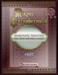 Player Paraphernalia #107—Awakening Mantras: New feats for Spell-casters (PFRPG) PDF