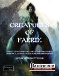 Creatures of Faerie (OGL / PFRPG) PDF