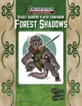 Deadly Gardens Player Companion: Forest Shadows (PFRPG) PDF