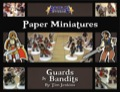Battle! Studio Paper Miniatures: Guards & Bandits PDF