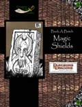Buck-A-Batch: Magic Shields (4E) PDF