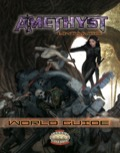 Amethyst Untamed: World Guide (Savage Worlds) PDF