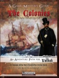Shadows Over Vathak—The Colonies Game Master's Guide (PFRPG) PDF