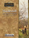 Campaign Kits: Maidenhill and Her Many Secrets (PFRPG) PDF