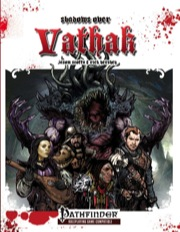 Shadows Over Vathak (PFRPG)