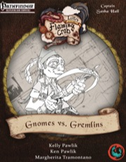Letters from the Flaming Crab: Gnomes vs. Gremlins (PFRPG) PDF
