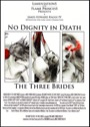No Dignity in Death: The Three Brides (1E) PDF