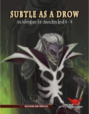 Subtle as a Drow (PFRPG) PDF