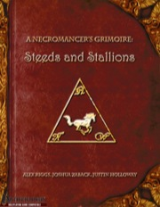 A Necromancer's Grimoire: Steeds and Stallions (PFRPG) PDF