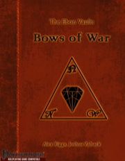 The Ebon Vault: Bows of War (PFRPG) PDF