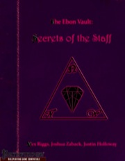 The Ebon Vault: Secrets of the Staff (PFRPG) PDF