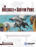 The Hostages of Griffon Point (PFRPG) PDF
