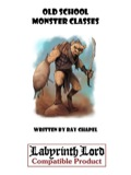 Old School Monster Classes (Labyrinth Lord) PDF