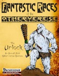 Fantastic Races of the Otherverse: The Urlock (PFRPG) PDF