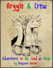 Argyle & Crew: Adventures in the Land of Skcos PDF