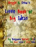 Argyle & Crew's Little Book of Big Ideas PDF