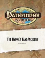 Pathfinder Society Scenario #2: The Hydra's Fang Incident (OGL) PDF