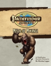 Pathfinder Society Scenario #5: Mists of Mwangi (OGL/PFRPG) PDF