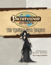 Pathfinder Society Scenario #18: The Trouble with Secrets (OGL) PDF (Retired)