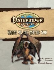 Pathfinder Society Scenario #25: Hands of the Muted God (OGL) PDF (Retired)