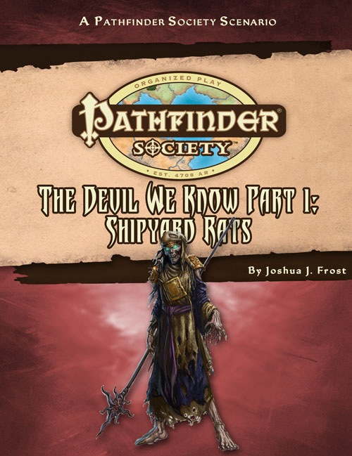 Cover of Pathfinder Society Scenario #29: The Devil We Know—Part I: Shipyard Rats