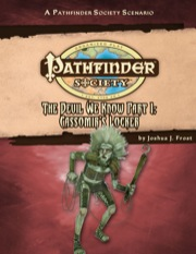Pathfinder Society Scenario #30: The Devil We Know—Part II: Cassomir's Locker (PFRPG) PDF