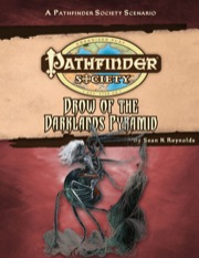 Pathfinder Society Scenario #32: Drow of the Darklands Pyramid (PFRPG) PDF