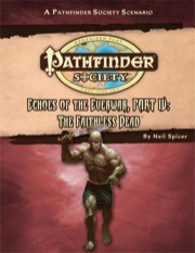 Pathfinder Society Scenario #53: Echoes of the Everwar—Part IV: The Faithless Dead (PFRPG) PDF