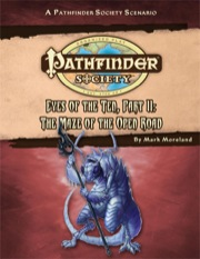 Pathfinder Society Scenario #54: Eyes of the Ten—Part II: The Maze of the Open Road (PFRPG) PDF