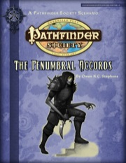 Pathfinder Society Scenario #2-11: The Penumbral Accords (PFRPG) PDF