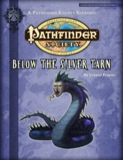 Pathfinder Society Scenario #2-12: Below the Silver Tarn (PFRPG) PDF