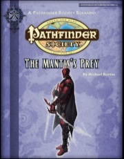Pathfinder Society Scenario #2-26: The Mantis's Prey (PFRPG) PDF