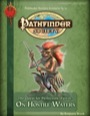 Pathfinder Society Scenario #3-11: The Quest for Perfection—Part II: On Hostile Waters (PFRPG) PDF