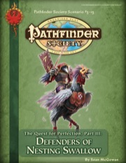 Pathfinder Society Scenario #3-13: The Quest for Perfection—Part III: Defenders of Nesting Swallow (PFRPG) PDF