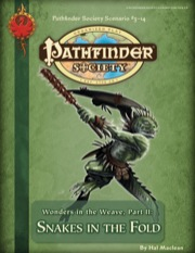 Pathfinder Society Scenario #3-14: Wonders in the Weave—Part II: Snakes in the Fold (PFRPG) PDF