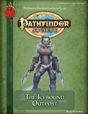 Pathfinder Society Scenario #3-19: The Icebound Outpost (PFRPG) PDF