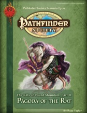 Pathfinder Society Scenario #3-22: The Rats of Round Mountain—Part II: Pagoda of the Rat (PFRPG) PDF