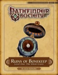 Pathfinder Society Special: Ruins of Bonekeep—Level One: The Silent Grave