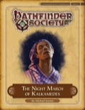Pathfinder Society Scenario #4–19: The Night March of Kalkamedes (PFRPG) PDF