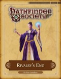 Pathfinder Society Scenario #4–23: Rivalry's End (PFRPG) PDF