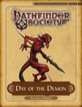 Pathfinder Society Scenario #4-EX: Day of the Demon (PFRPG) PDF