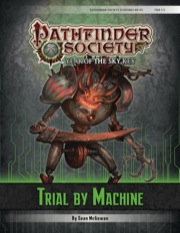 Cover of Pathfinder Society Scenario #6–01: Trial by Machine